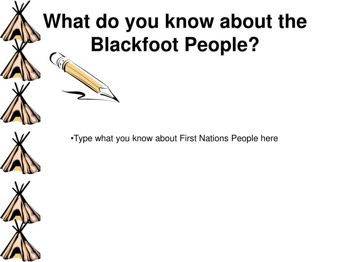 What do you know about the blackfoot people