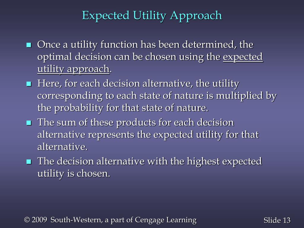 Expected Utility Approach