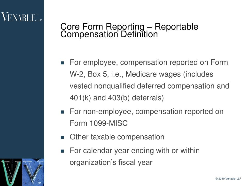Core Form Reporting – Reportable Compensation Definition