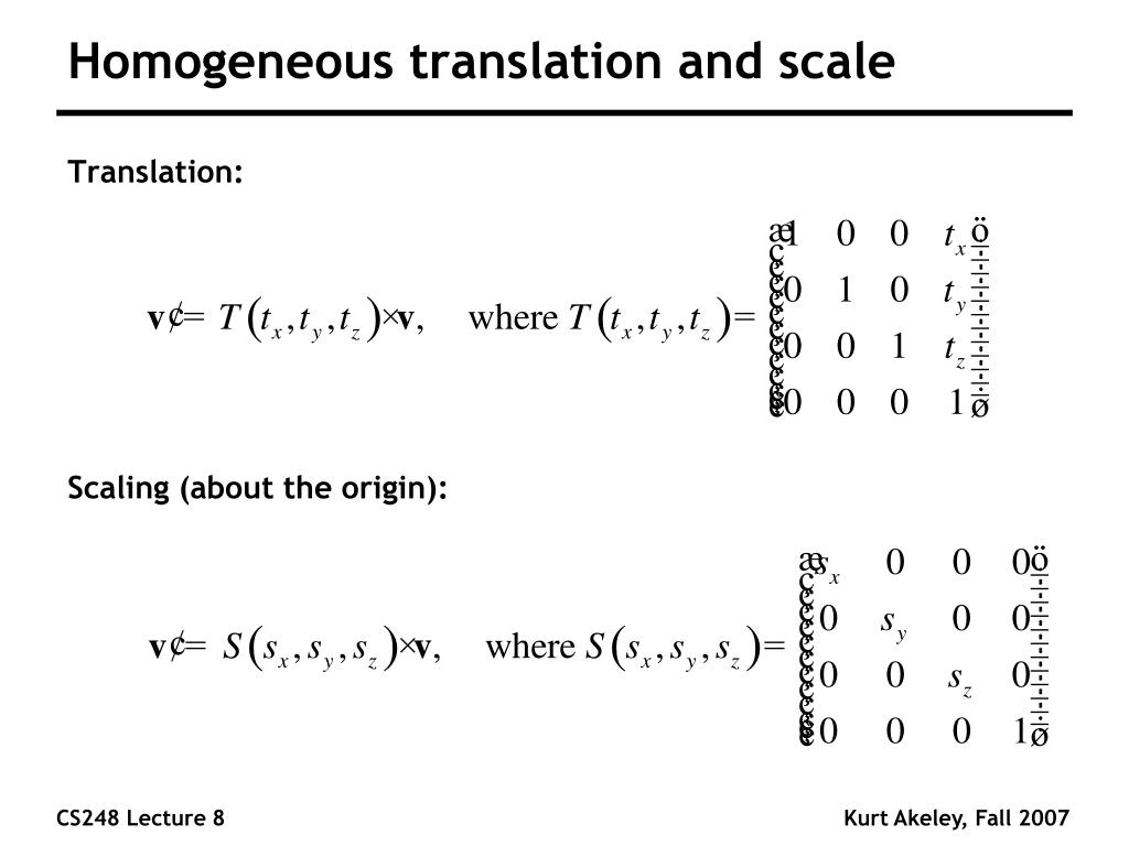 Homogeneous translation and scale