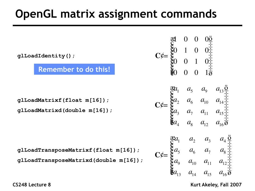 OpenGL matrix assignment commands