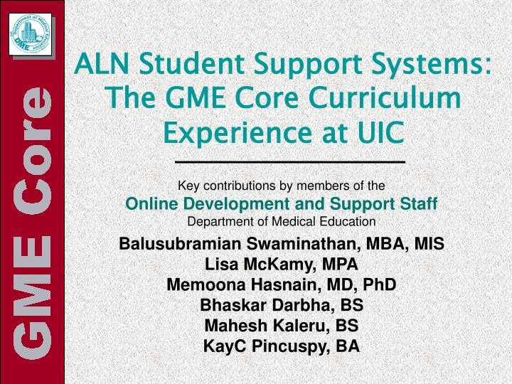 Aln student support systems the gme core curriculum experience at uic2