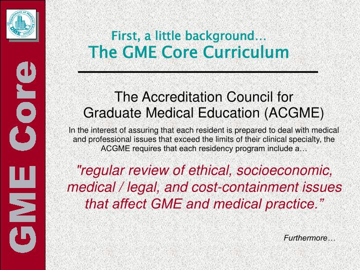 First a little background the gme core curriculum