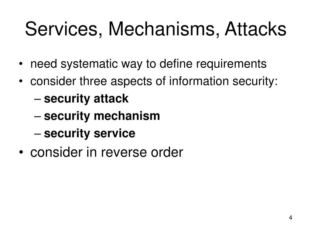 Services, Mechanisms, Attacks