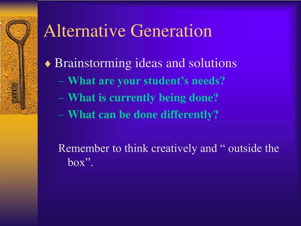 Alternative Generation