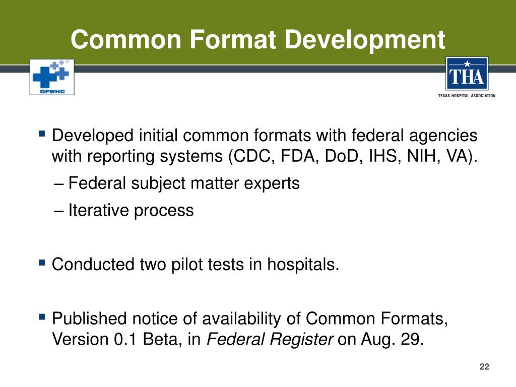 Common Format Development