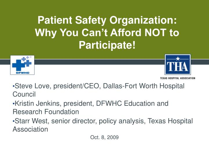 Patient safety organization why you can t afford not to participate