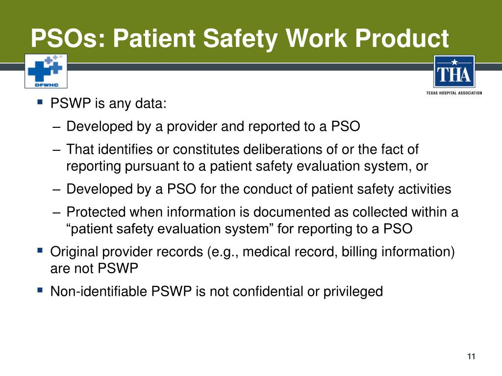 PSOs: Patient Safety Work Product
