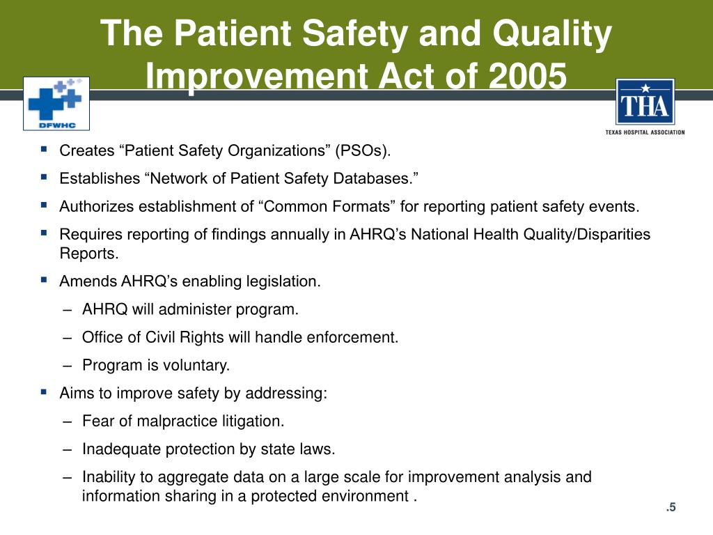 The Patient Safety and Quality Improvement Act of 2005