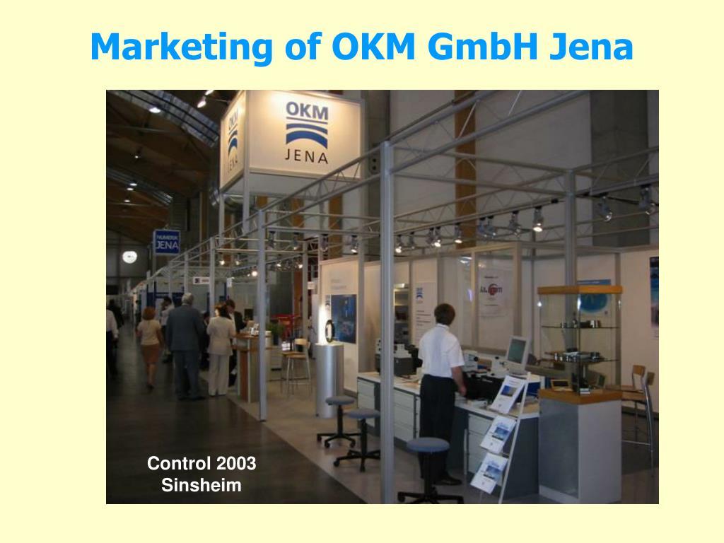 Marketing of OKM GmbH Jena