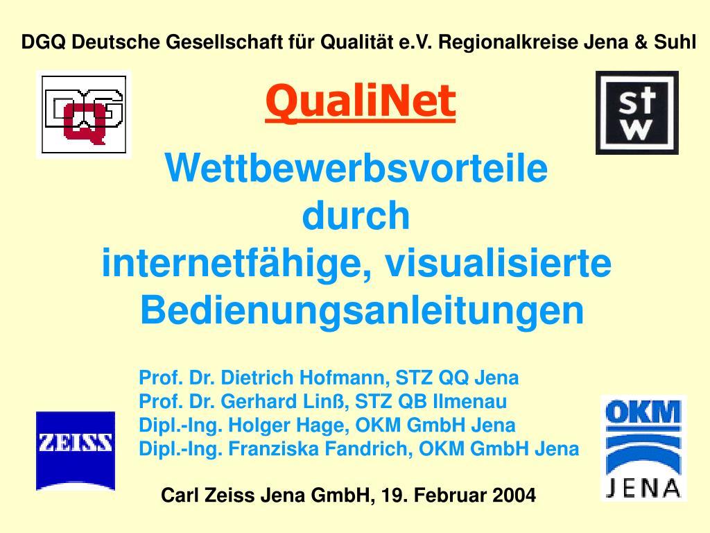 DGQ Deutsche Gesellschaft für Qualität e.V. Regionalkreise Jena & Suhl
