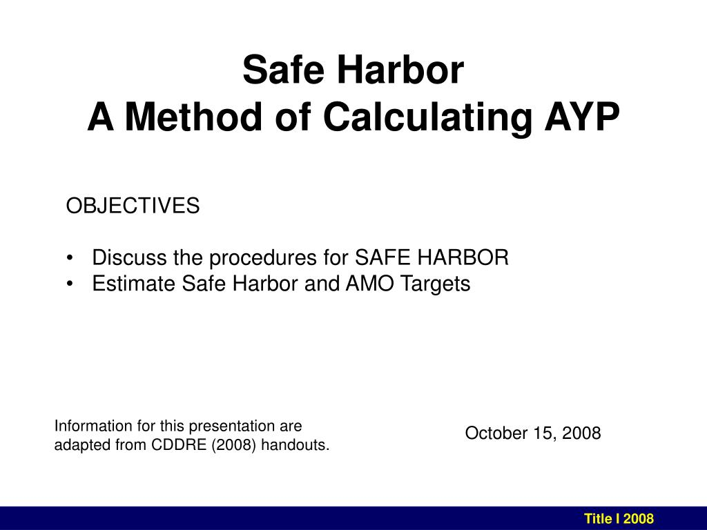 safe harbor a method of calculating ayp l.