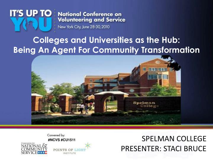 Colleges and universities as the hub being an agent for community transformation