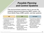 possible planning and control systems