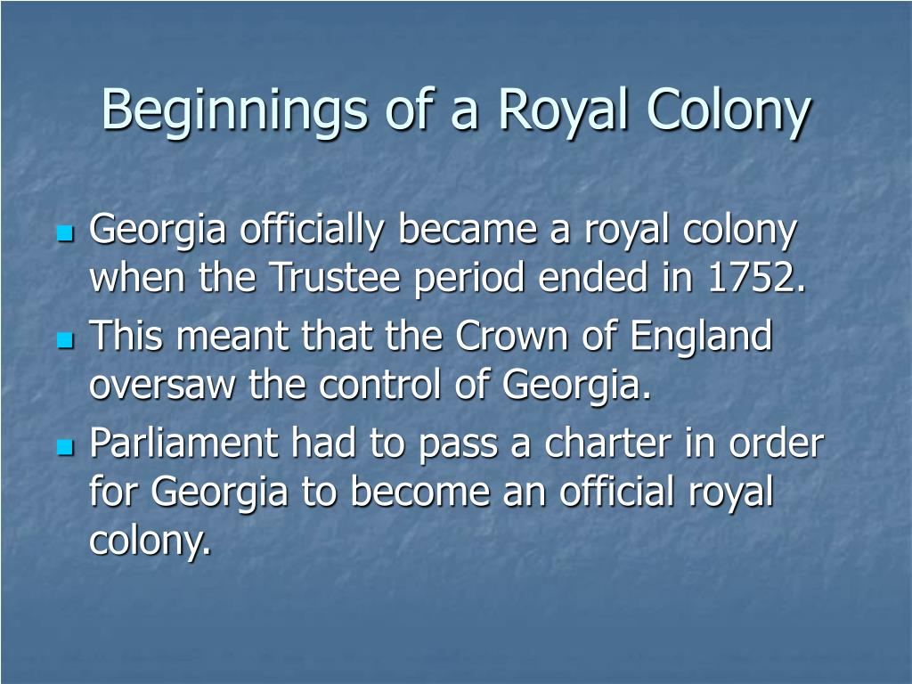 Beginnings of a Royal Colony