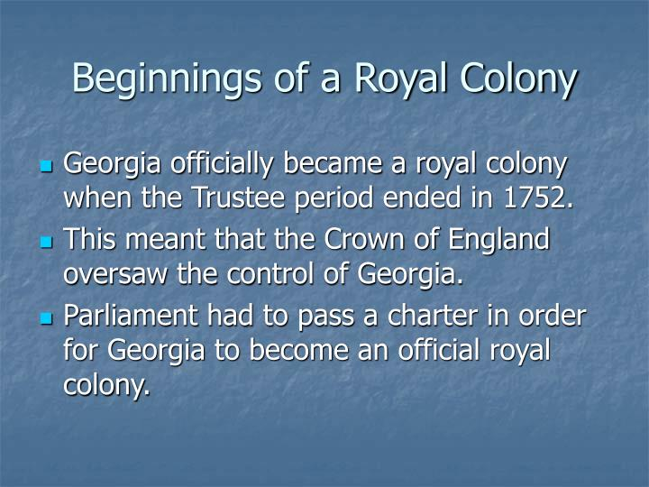 Beginnings of a royal colony3