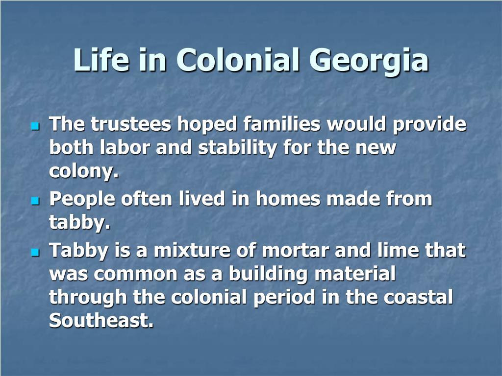 Life in Colonial Georgia