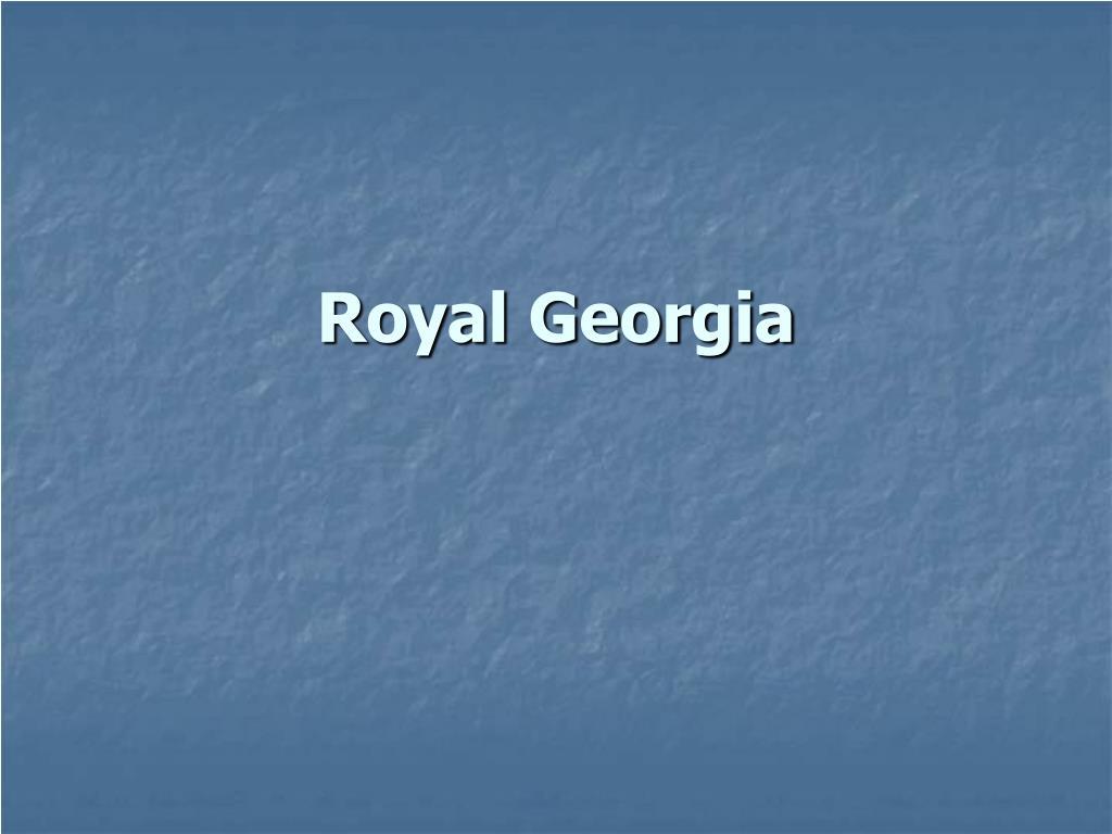 Royal Georgia