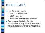 receipt dates
