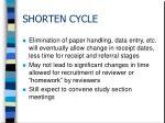 shorten cycle