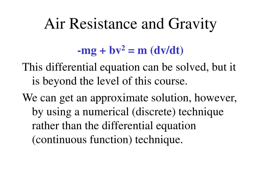 Air Resistance and Gravity