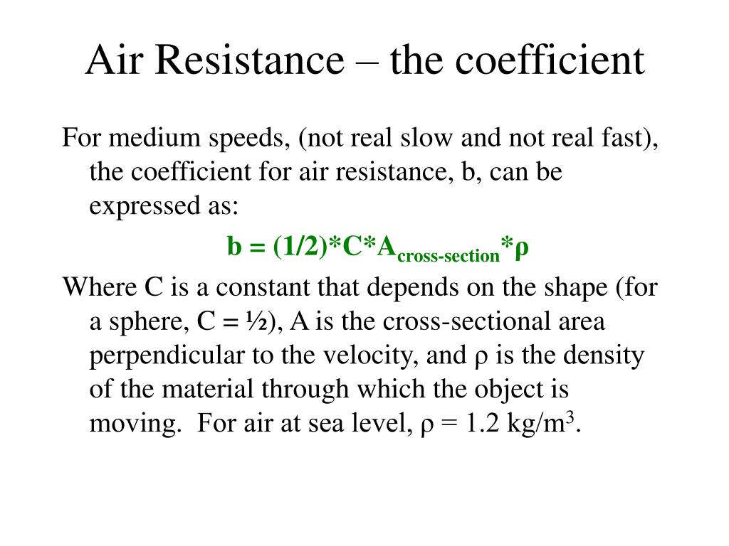 Air Resistance – the coefficient