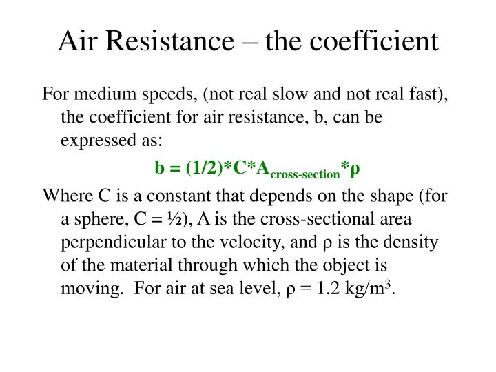 Air resistance the coefficient