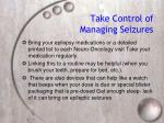 take control of managing seizures30