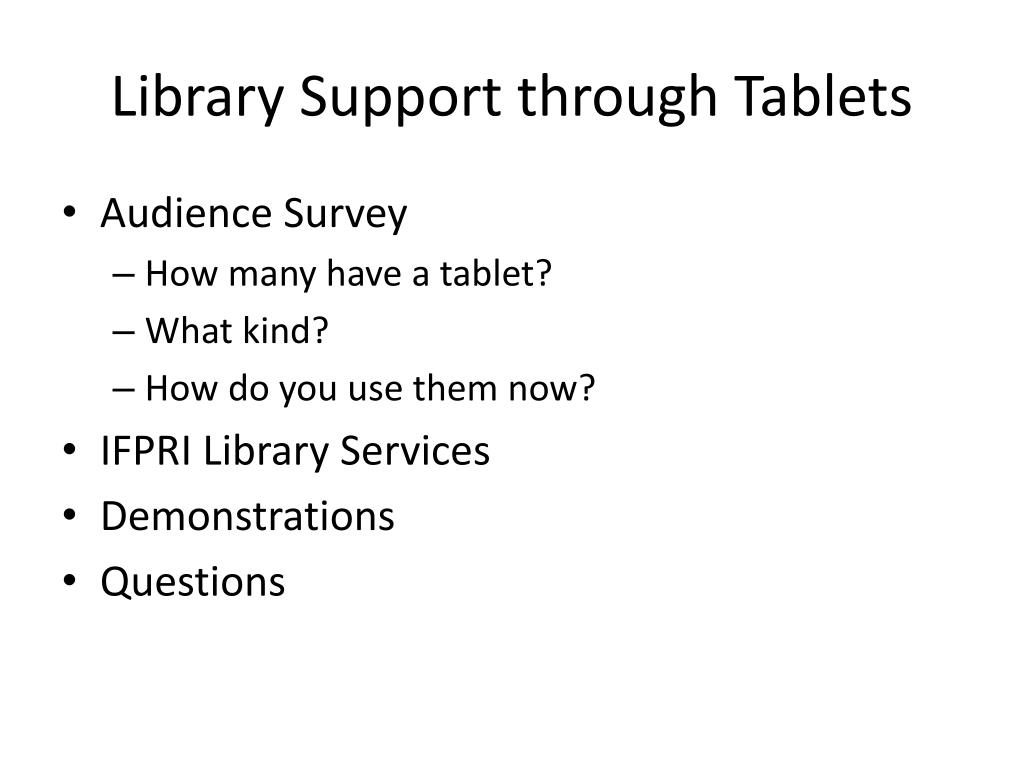 Library Support through Tablets