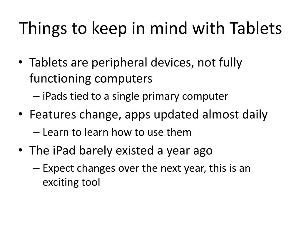 Things to keep in mind with Tablets