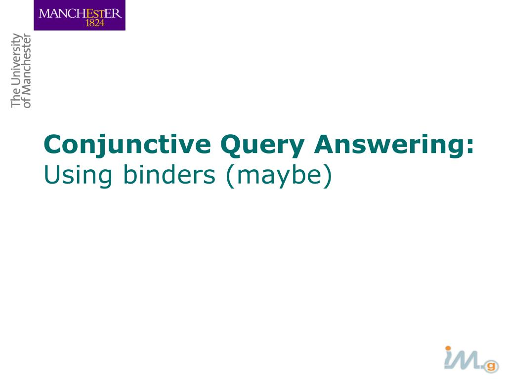 Conjunctive Query Answering: