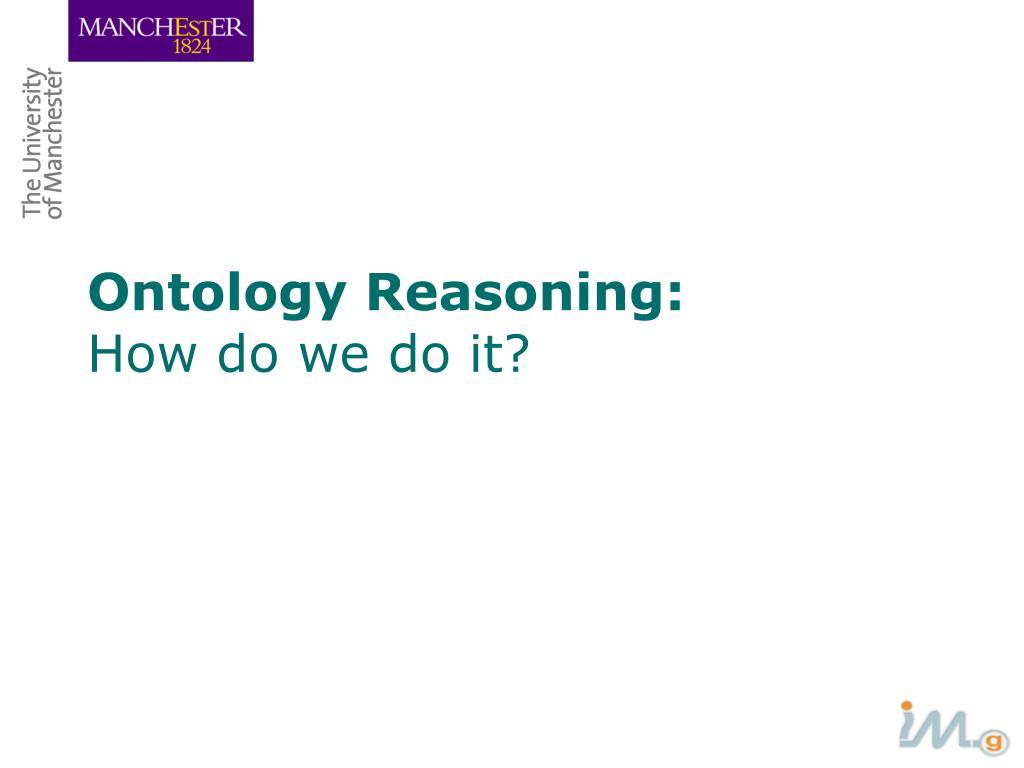 Ontology Reasoning: