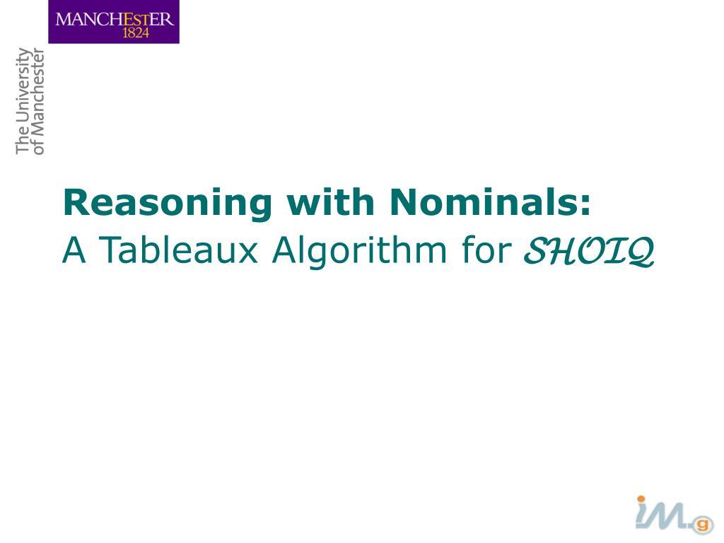 Reasoning with Nominals: