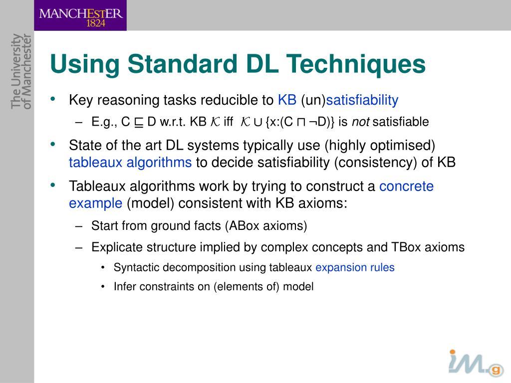 Using Standard DL Techniques