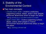 3 stability of the environmental context