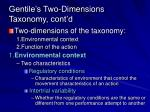gentile s two dimensions taxonomy cont d