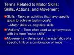 terms related to motor skills skills actions and movement