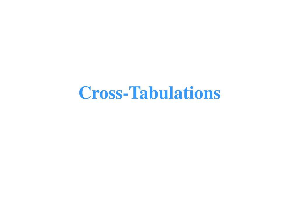 cross tabulations