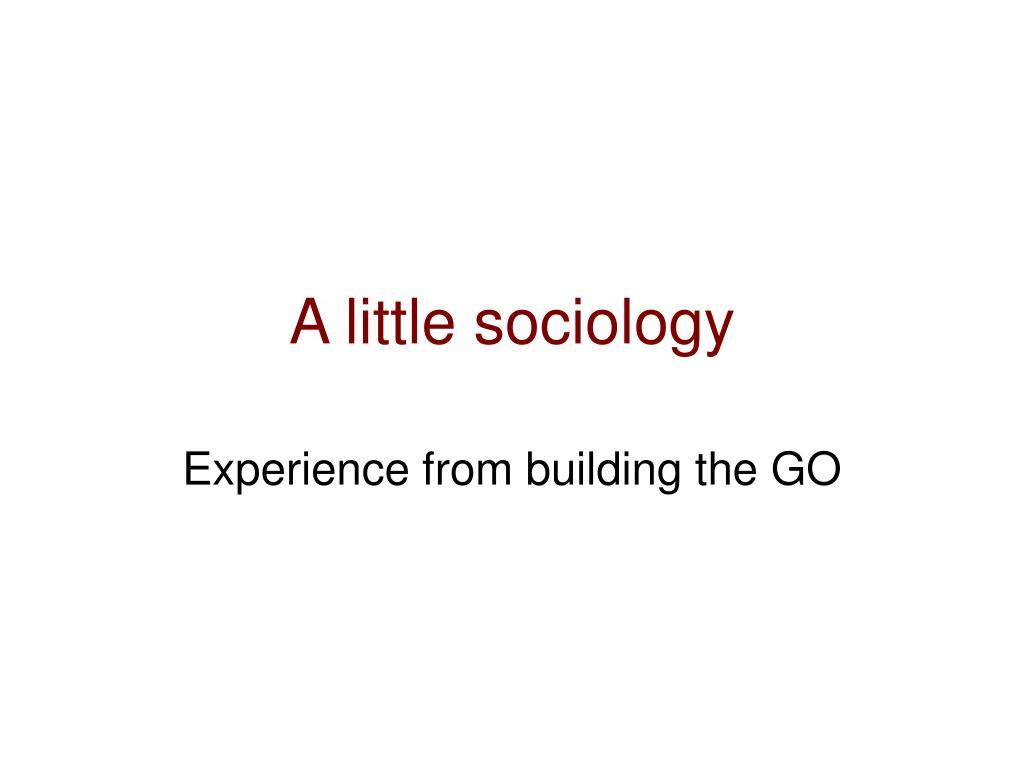 A little sociology