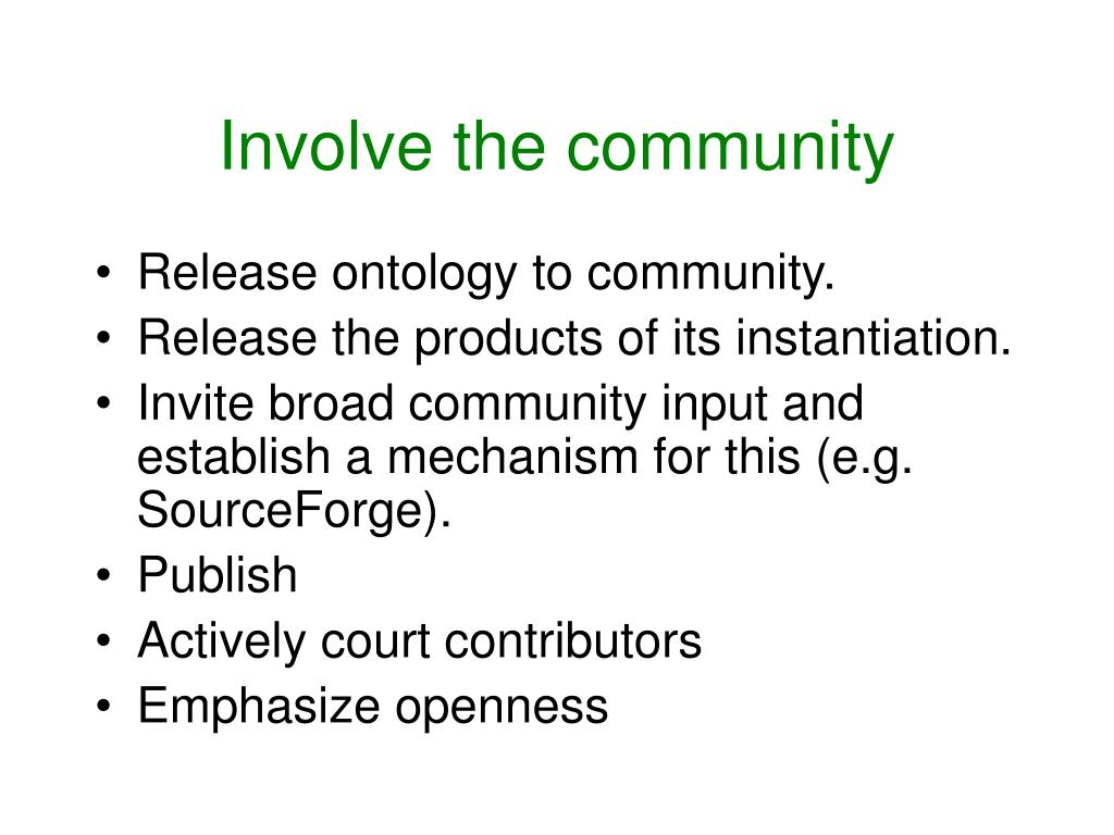 Involve the community