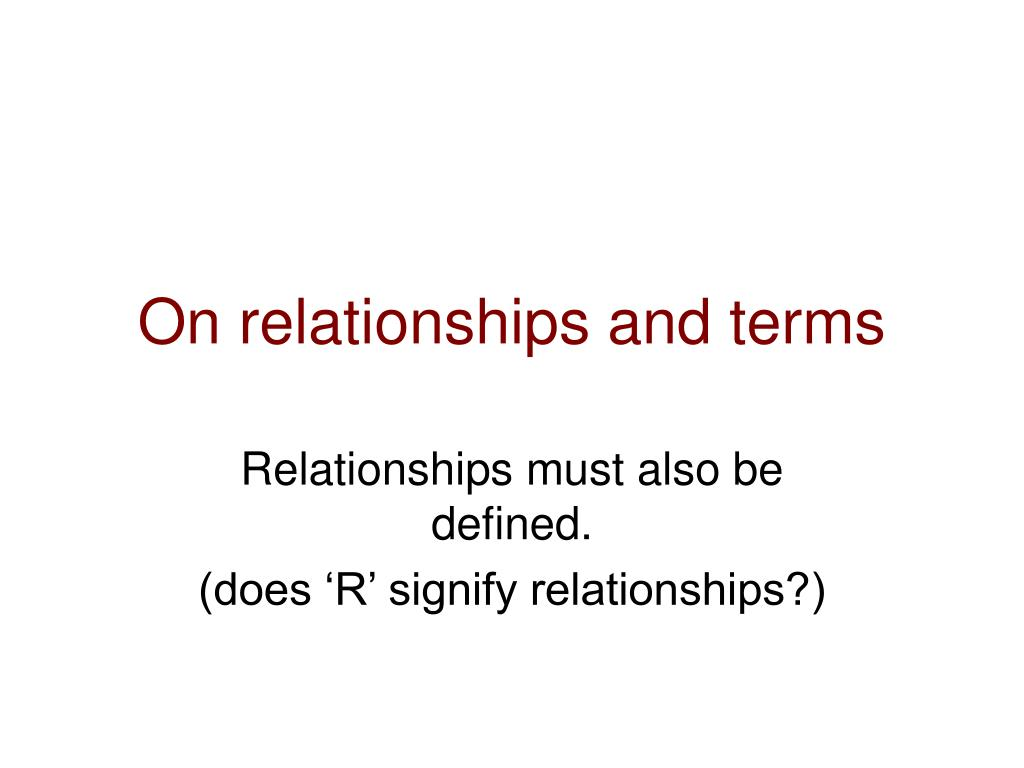 On relationships and terms