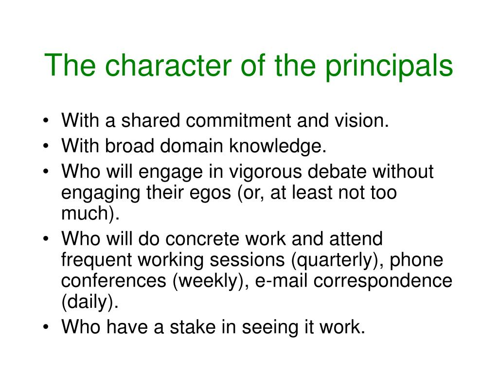 The character of the principals