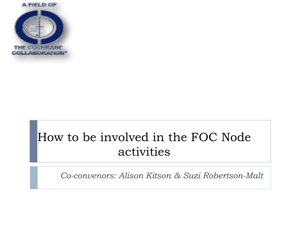 how to be involved in the foc node activities l.
