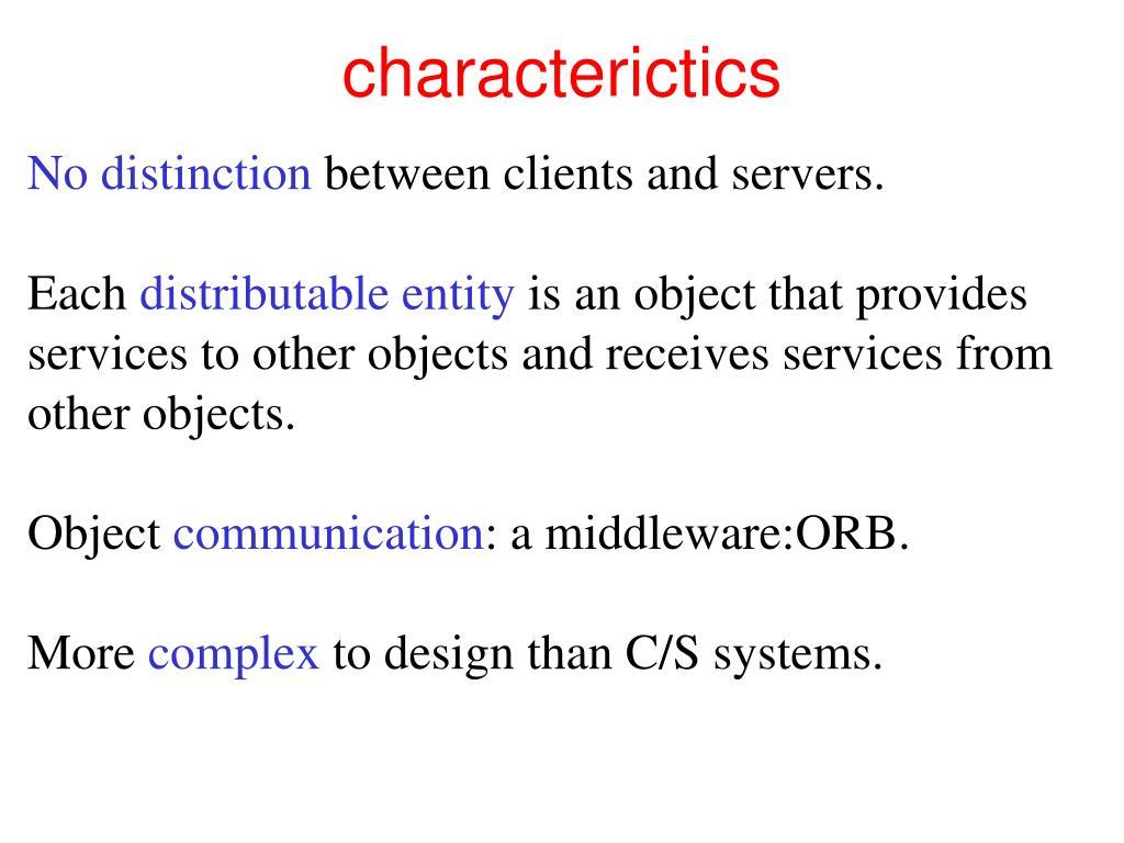 characterictics