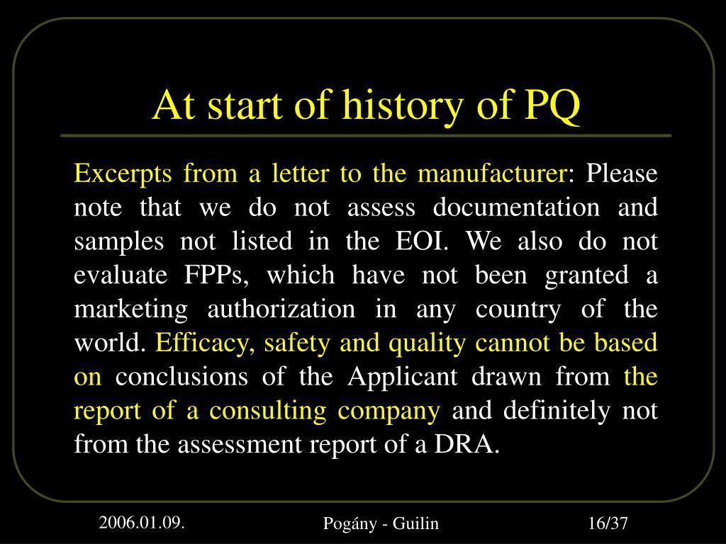 At start of history of PQ