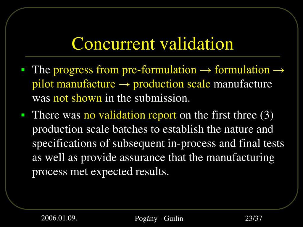 Concurrent validation