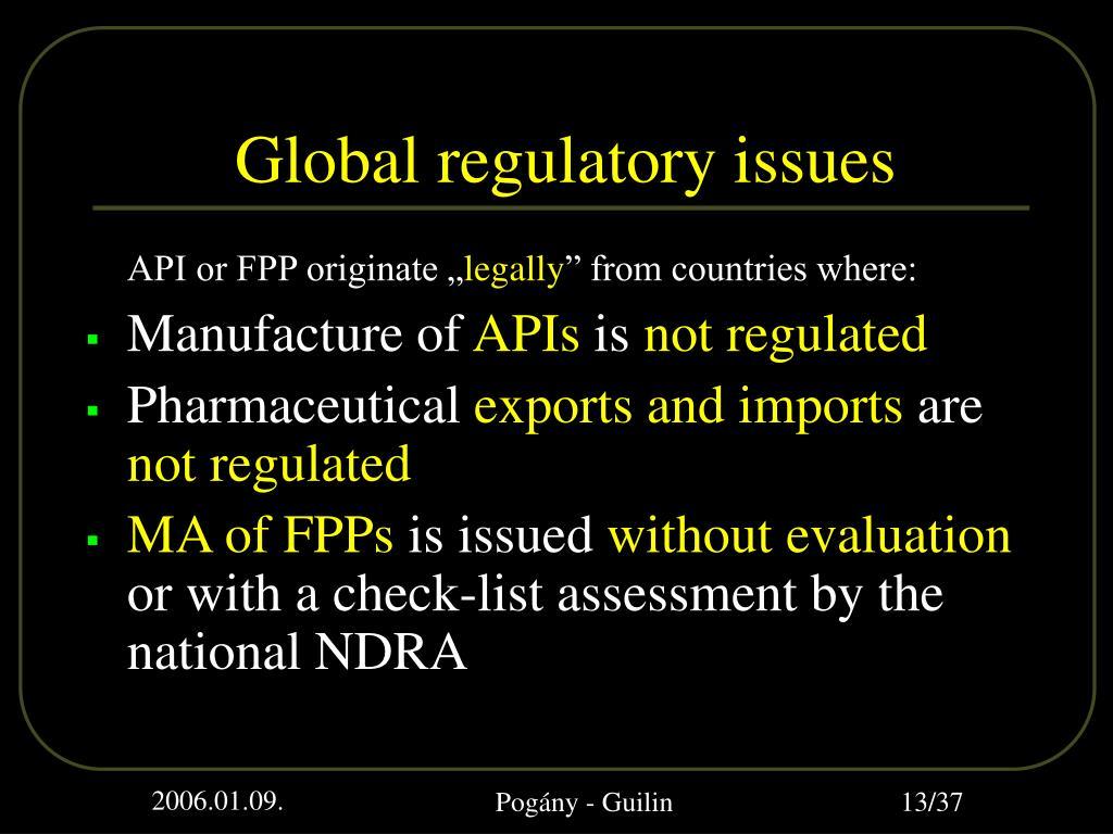Global regulatory issues