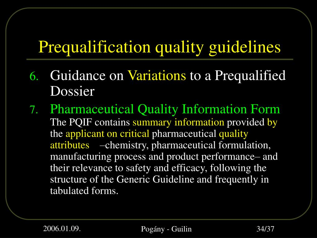 Prequalification quality guidelines