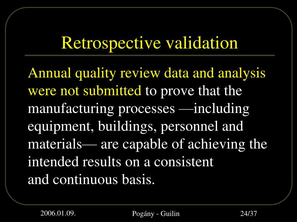 Retrospective validation