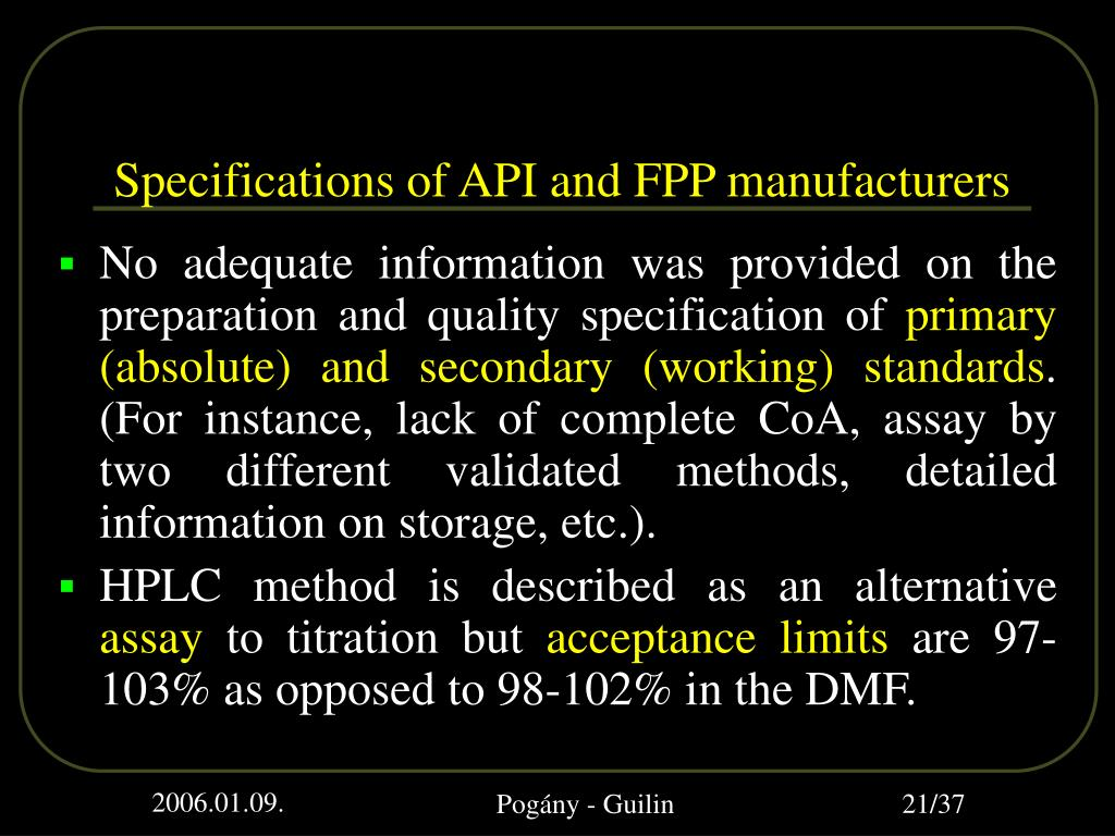 Specifications of API and FPP manufacturers